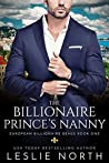 The Billionaire Prince's Nanny (European Billionaire Beaus, #1)