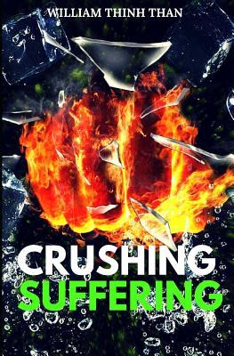 crushing suffering ultimate secrets of defeating stress
