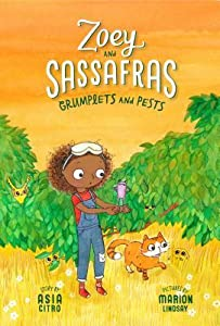 Grumplets and Pests (Zoey and Sassafras, #7)