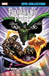 Fantastic Four Epic Collection Vol. 18: The More Things Change...