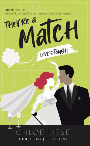 They're a Match (Tough Love, #3)