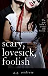 Scary, Lovesick, Foolish: A Halloween Romance (Crazy, Sexy, Ghoulish, #2)