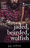 Jaded, Bearded, Wolfish: A Crazy, Sexy, Ghoulish Halloween Romance (Crazy, Sexy, Ghoulish, #3)