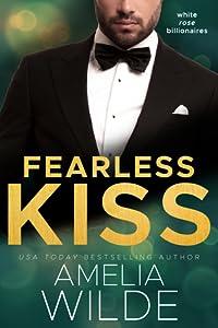 Fearless Kiss (White Rose Billionaires #2)
