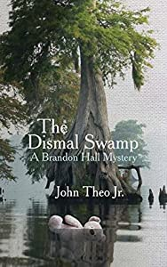The Dismal Swamp (Brandon Hall Mystery #2)