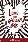 Love in an Undead Age (Undead Age Series #1)