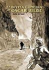 La divina comedia de Oscar Wilde