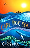 Girl. Boy. Sea. by Chris Vick