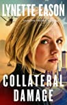 Collateral Damage (Danger Never Sleeps, #1) ebook review