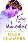 A King in Wonderland (Happily Ever Asher, #3)
