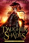 Daughter of Shades (The Venatrix Chronicles, #1) audiobook download free