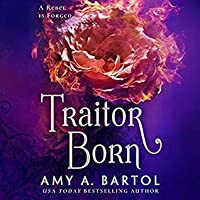 Traitor Born (Secondborn, #2)
