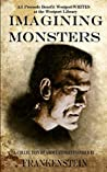 Imagining Monsters: A Collection of Short Stories Inspired by Frankenstein
