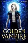 Golden Vampire (Blood Knight Chronicles # 1)