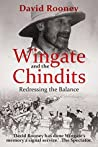Wingate and the Chindits: Redressing the Balance