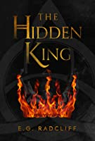The Hidden King (The Coming of Áed, #1)