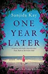 One Year Later: A devastating domestic thriller about one awful secret that can make or break a family