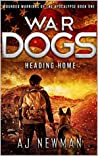 War Dogs Heading Home (Wounded Warriors of the Apocalypse #1)