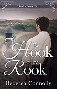 By Hook or By Rook (London League #4)
