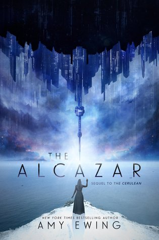 The ​Alcazar (The Cerulean Duology, #2)