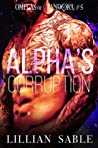 Alpha's Corruption (Omegas of Pandora #5)