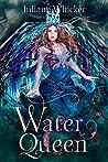 Water Queen (Watergirl, #5)