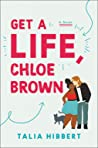 Book cover for Get a Life, Chloe Brown (The Brown Sisters, #1)