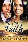 Blind Faith by Brooklyn Roberts