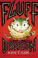 Fluff Dragon (The Bad Unicorn Trilogy Book 2)