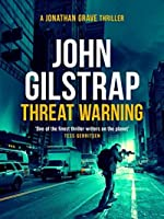 Threat Warning (Jonathan Grave Thrillers Book 3)