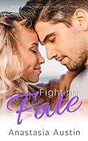 Fighting Fate (Fate, #2)