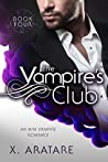 The Vampire's Club: Book Four (The Vampire's Club #4)