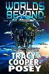Worlds Beyond (The Indigo Reports, #3)