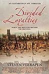 Divided Loyalties (An Elizabethan Spy Thriller Book 2)