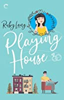 Playing House (Uptown, #1)