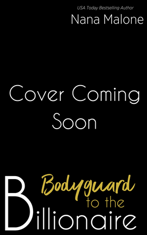 Bodyguard to the Billionaire (Billionaire Duet Book 1)