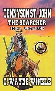 A New Name (Tennyson St. John: The Searcher #2)