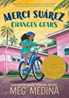 Download ebook Merci Suárez Changes Gears by Meg Medina
