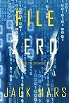 File Zero  (Agent Zero Spy Thriller #5)