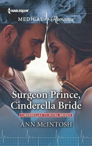 Surgeon Prince, Cinderella Bride (Cinderellas to Royal Brides #1)