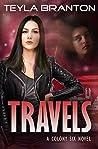 Travels (Colony Six #3)