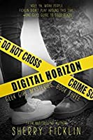 Digital Horizon (Geek Girl Mysteries, #3)