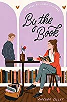By the Book: A Novel of Prose and Cons