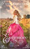 Evermore (The Lost Princesses, #1)