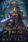 Frostbound Throne: Song of Heaven and Ice (Court of Sin #3)