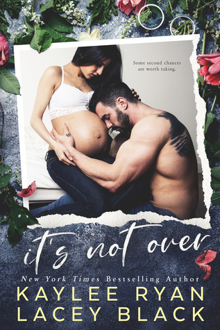 It's Not Over by Kaylee Ryan