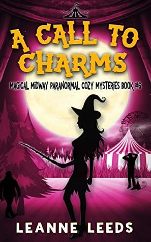 A Call to Charms by Leanne Leeds