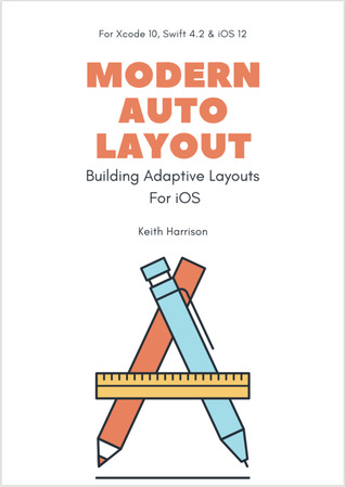 Modern Auto Layout – by Keith Harrison