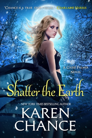 Book Review: Shatter the Earth by Karen Chance