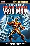 Iron Man Epic Collection Vol. 3: The Man Who Killed Tony Stark
